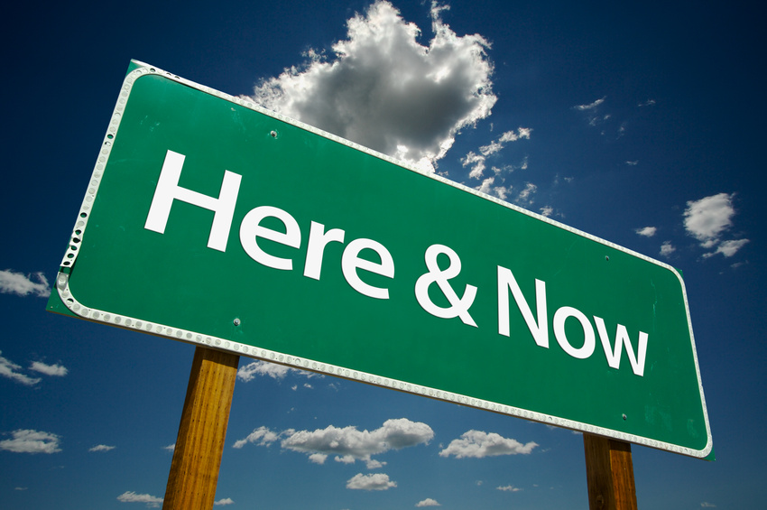 Here and Now!